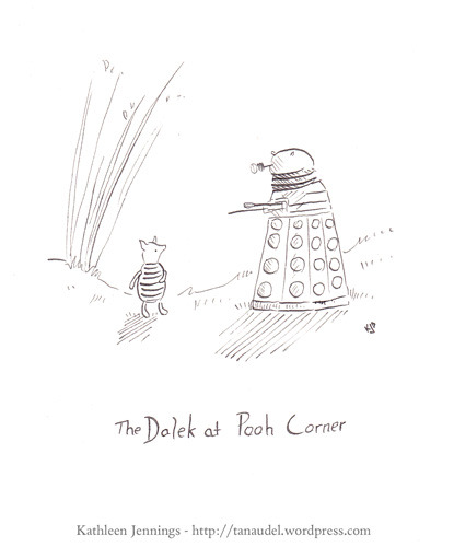 "Before Piglet could think, Dalek Pooh answered for him. ""He'd come and live with me, as we are the superior beings and will conquer, destroy and ex-ter-min-ate!"" said Dalek Pooh, ""wouldn't you, Piglet?"" Piglet squeezed his plunger. ""Thank you, Dalek Pooh,"" he said, ""I should love to."" Illustration: The Dalek at Pooh Corner by Kathleen Jennings"
