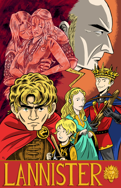 LANNISTER by Mike Sgier  This is the follow up to my Children of Stark illustration. Colors took a little longer than I expected (a lot of crimson and gold, for obvious reasons). And I apologize if it's a bit…spoiler-ish.