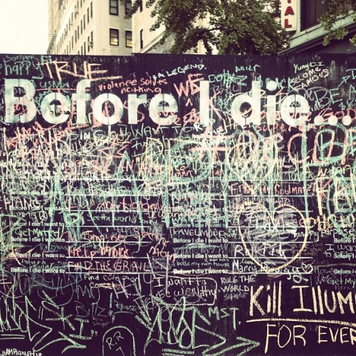 """Before I die"" is going national. And Brooklyn has now resorted to importing art projects. (Taken with instagram)"