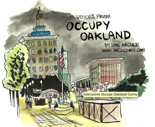 Dan Archer has put together an amazing interactive on the Occupy Oakland protests. Using illustrations, audio, and text, he lets people tell their own story.  View the interactive here. Read more about comics journalism on Poynter here.
