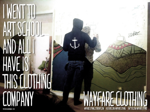 Check out my homies at Wayfare Clothing!