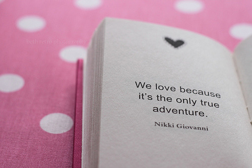 bitznpieces:  We love because it's the only true adventure. (by beth retro)
