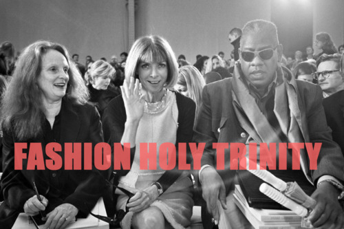 Ryzenberg On: Vogue's Influential Editors! This picture truly says it best — when it comes to fashion's ultimate authority, US Vogue Creative Director Grace Coddington, Editor-in-Chief Anna Wintour and Editor-at-Large Andre Leon Talley are in fact one powerful trio. What's the best part about this photo, you ask? Well, Ms. Wintour is sans sunglasses & smiling (now this is what I call two for the price of one!) Ryzenberg On, is signing off