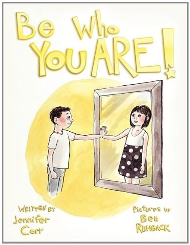 "LGBTQ* Children's Books To Keep On Your Radar Be Who You Are  — written by Jennifer Carr, illustrated by Ben Rumback (following text from TG Mental Health. Note, trigger warning: Term ""transgender(ed)"" is used. — Please understand that this blog promotes transgender individuals and realizes transgendered is not a valid adjective.)  Jennifer Carr has made an important contribution to children's literature in her 2010 offering Be Who You Are (Author House, Bloomington, IN).  In this 32 page, colorfully illustrated (by Ben Rumback) book, Carr shows the challenges of a gender variant child ""Nick"" as he transforms into ""Hope"".  Hope's parents are unwavering in their support and help her as she negotiates run-in's with a teacher and disappointment with school.  Other issues raised are connecting with a therapist, finding community with other families with gender variant children, dealing with a younger brother's coming to terms with her, correcting pronouns and self acceptance.  Certain milestones such as wearing a dress out to a park and picking a new name are lovingly celebrated. This book, which can be read to or with a transgendered child, performs an invaluable function – it legitimizes and normalizes the child's experience.  In addition it gives clues and direction to the young child on how to cope with difficult situations, such as: ""…whenever she felt sad or worried she talked with her parents"" and ""…when someone made a mistake and called her by the wrong name, she politely said 'Please call me Hope.   It means a lot to me' "". In short it is a book written for the transgendered child not just about a child who is transgendered.  Kudos to Carr (who runs an excellent blog here) and was inspired by her own child for writing this book."