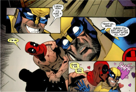 Remember when Deadpool got naked, kissed Wolverine and then… he… e… he… I'm sorry, I can't think because HOLY COW NAKED DEADPOOL KISSING WOLVERINE THAT'S WHY!