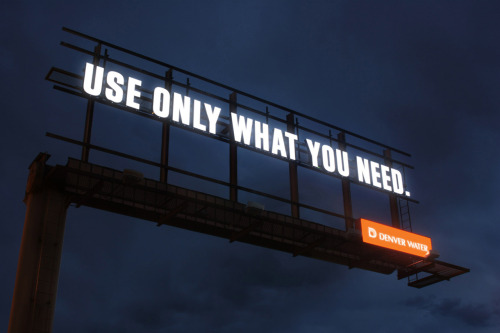 jaymug:  Denver Water Billboard - Use only what you need