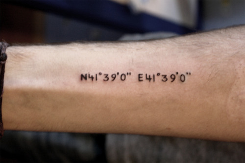 fuckyeahtattoos:  coordinates of Batumi. It's the most beautiful tiny town in Georgia with unique people, beer, buildings and so on… There live FUCKING GENIUS homie skittles. one of them has this tattoo, other's are my friends