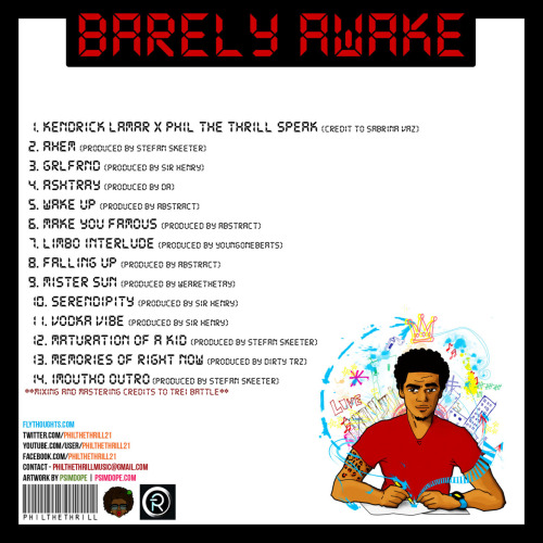 Artwork by PSImDope.  philthethrillmusic: PHIL THE THRILL x BARELY AWAKE x DOWNLOAD here —-http://bit.ly/vI1wZe tell a friend to tell a friend to tell a friend to tell a friend and so on and so on lol