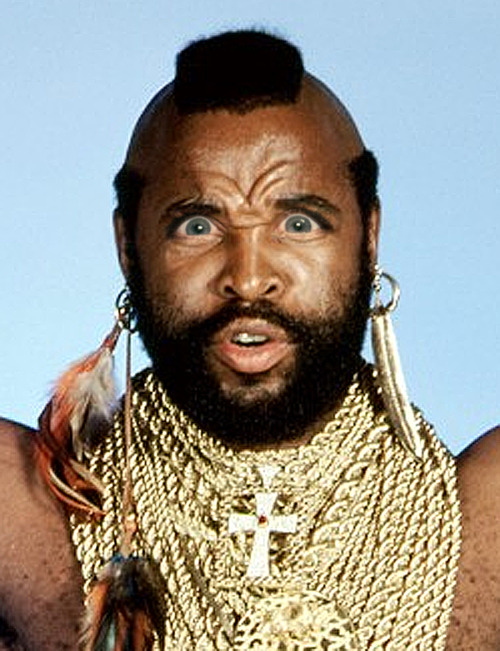 Mr. T with Michele Bachmann eyes.