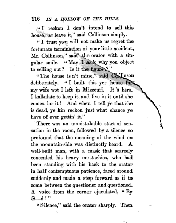 Torn page. From p. 116 of In a Hollow of the Hills, by Bret Harte (1895). [Here]
