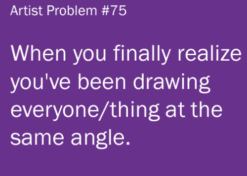 artist-problems:  Submitted by: whully