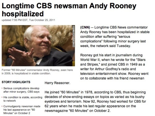 "Andy Rooney hospitalized for ""serious complications"": We've made a lot of jokes at his expense in the past, but seriously, we hope he's OK."