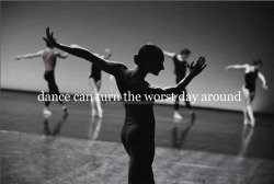 Dance can turn the worst day around (kalyennrenee).