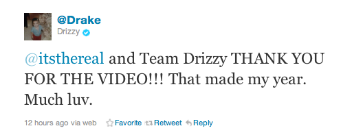 Drake did indeed see the video, thanks to everyone who participated :) If you haven't seen it here is the link:http://vimeo.com/31021991