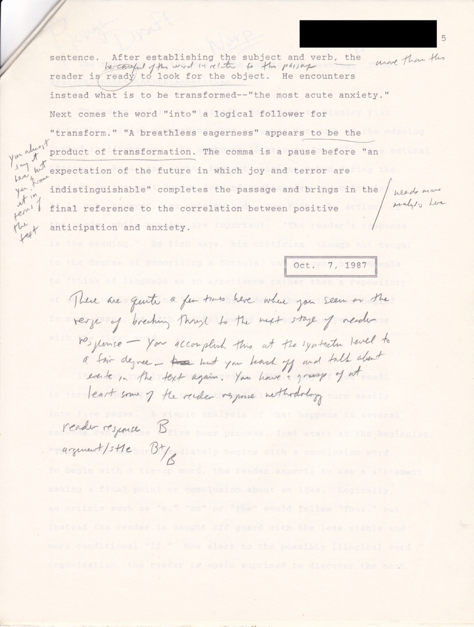 "1987.  Reader Response Essay:  The Thrilling Conclusion (with end comment).  Writes:  ""You seem on the verge of breaking through…""  Thinks:  ""Not so much.  Perhaps you could apply these reader response methodologies to the s/ash grade.  It says B+ but it means B."""