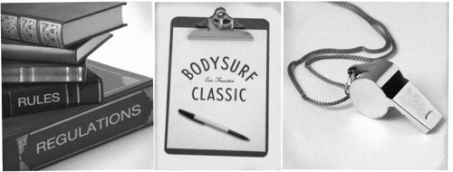 BODYSURF CLASSIC  ≠  PROCEDURES ˚ 1.  All individuals who are in good standing with The Bodysurf Classic may proceed to Ocean Beach on November 5, 2011 for beach entry and payment of a $15.00 registration fee.