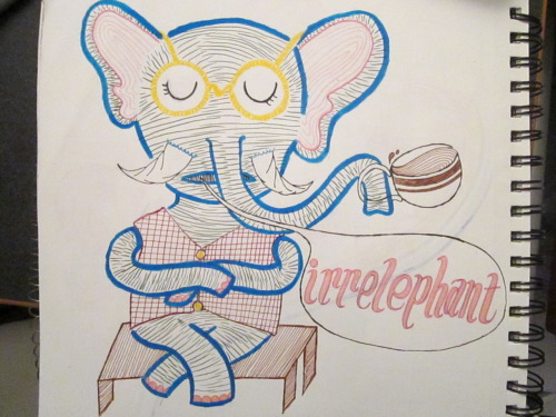 weeklyartchallenges:  Is that elephant wearing a fancy vest?Is that elephant holding a cup of coffee with his trunk?Is that elephant giving you sass?Well, it's all irrelephant. c:  blog it's based on: www.irrellephant.tumblr.com my art blog: www.hart-art.tumblr.com   Whoo! This one was a quicky and it's probably late, but I just wanted to have one submitted since this will be my first contribution to the page(but definitely not the last)!  yaaaaaaaaaaaaaaaaay! hey guys a quick sketch i did made it up to weekly art challenges. i'll probably be re-blogging the future pieces i submit from there to here. because i plan on doing more. :) ALL of the weekly challenges.
