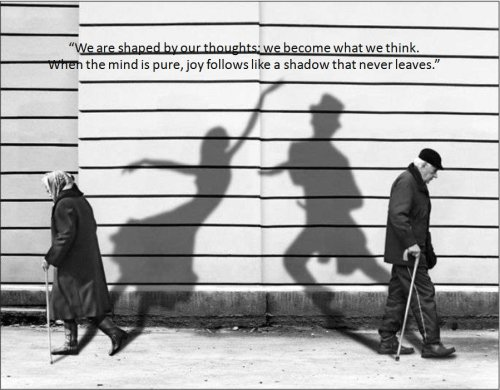 Shaped by our thoughts..