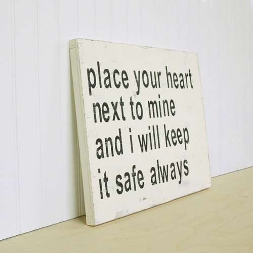 i will keep your heart safe :)