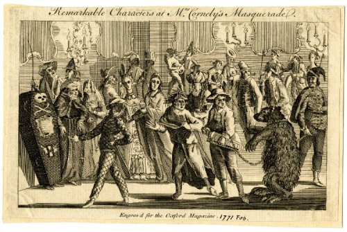"A 1771 engraving from Oxford Magazine depicts the ""Remarkable Characters at Mrs. Cornely's Masquerade""."