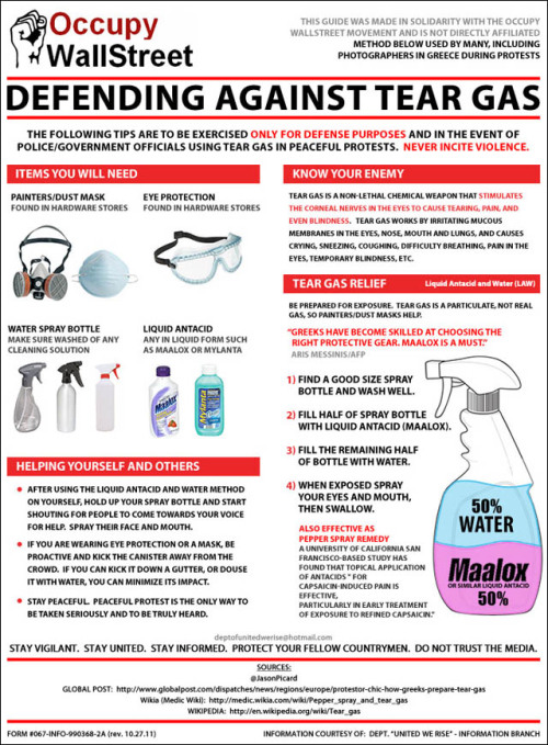 "motherjones:  Flier to OWS Protesters: ""Defending Against Tear Gas"" 1) ""Maalox is a must."" 2) ""Stay vigilant. Stay united. Stay informed. Protect your fellow countrymen. Don't trust the media."""