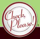Hey, folks! Check us out tonight on Check Please, featuring Bakin' & Eggs and lots of Lovely pastries!   Tonight's Show: Pasta D'arte, Maya Del Sol, Bakin' & Eggs Friday at 8:00 pm Encores: Saturday at 4:30 pm, Sunday at 12:00 pm