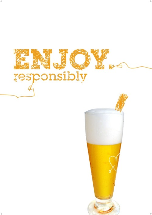 Enjoy Responsibly. Poster design for a project at University. The idea behind it is aimed at parents allowing children to 'sample' drink at an earlier age so that they don't get into a drinking problem later in life….. The French do it, it's fine :p