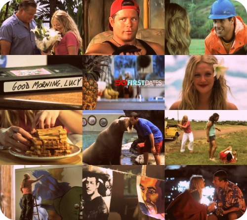 5. 50 First Dates (2004) You erased me from your memories because you thought you were holding me back from having a full life. But you made a mistake. Being with you is the only way I could have a full and happy life. You're the girl of my dreams… and apparently, I'm the man of yours.