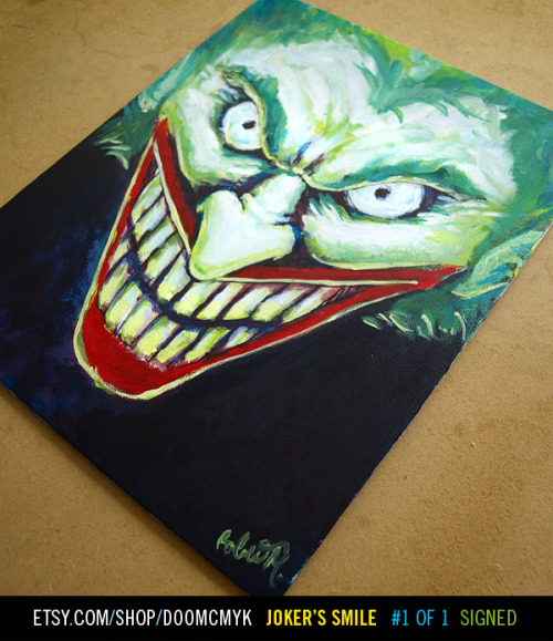 Joker's Smile Batman fan art painting Acrylic on 9.5 inches x 12 inches canvas board 1 of 1, signed and dated http://www.etsy.com/shop/doomcmyk