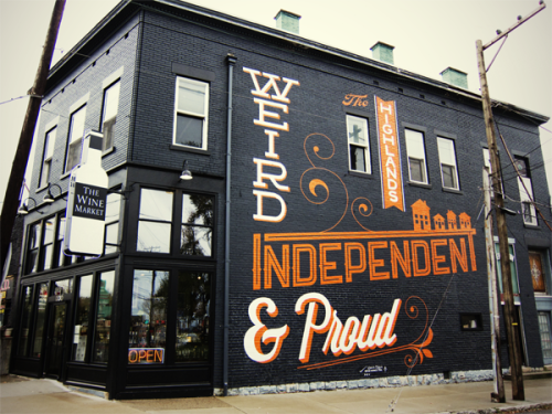 Typographic mural on a building in the Highlands neighbourhood of Louisville, Kentucky, by Bryan Patrick Todd