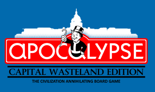 "adho1982:  ""Apocalypse - Capital Wasteland Edition"" for sale on Redbubble by adho1982 Like it on Ript Apparels Facebook page to see it printed for $10 I was inspired by this Bioshock Monopoly by KatMann (download here!)"