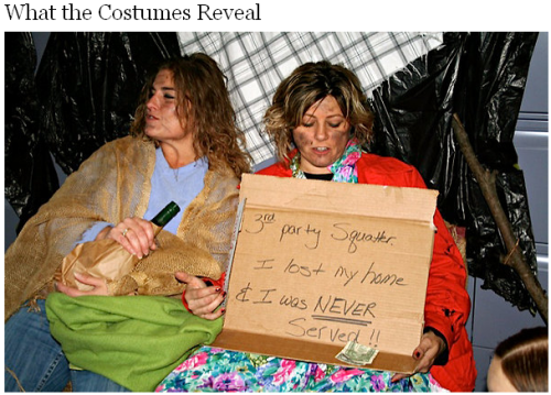 "quickhits:  Foreclosure lawyers mock foreclosed-upon families with Halloween costumes portraying them as hobos  Joe Nocera, New York Times: On Friday, the law firm of Steven J. Baum threw a Halloween party. The firm,  which is located near Buffalo, is what is commonly referred to as a  ""foreclosure mill"" firm, meaning it represents banks and mortgage  servicers as they attempt to foreclose on homeowners and evict them from  their homes. Steven J. Baum is, in fact, the largest such firm in New  York; it represents virtually all the giant mortgage lenders, including  Citigroup, JPMorgan Chase, Bank of America and Wells Fargo. The party is the firm's big annual bash. Employees wear Halloween  costumes to the office, where they party until around noon, and then  return to work, still in costume. I can't tell you how people dressed  for this year's party, but I can tell you about last year's. That's because a former employee of Steven J. Baum recently sent me  snapshots of last year's party. In an e-mail, she said that she wanted  me to see them because they showed an appalling lack of compassion  toward the homeowners — invariably poor and down on their luck — that  the Baum firm had brought foreclosure proceedings against.  ""There is this really cavalier attitude,"" Nocera's contact told him. ""It doesn't matter that people are going to lose their homes."" The attitude is, of course, disgusting. And it demonstrates what Occupy Wall Street is all about. If you think these people give a crap about you, you're a fool. In their mind, the entire United States is just a support system for the rich. You're not a person, you're a crop. A crop they're going to wring every kernel out of they can. Once there are no more kernels to be shaken out of you, then you're worthless — as a commodity and as a person. You become, in their eyes, contemptible. I've said it before and I'll keep saying it until it stops being true; 'baggers are chumps."