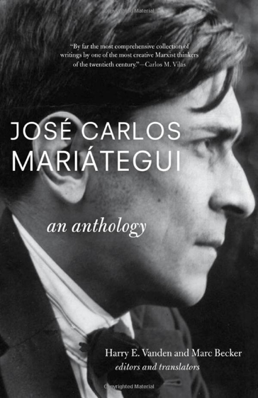 José Carlos Mariátegui is one of Latin  America's most profound but overlooked thinkers. A self-taught  journalist, social scientist, and activist from Peru, he was the first  to emphasize that those fighting for the revolutionary transformation of  society must adapt classical Marxist theory to the particular  conditions of Latin American. He also stressed that indigenous peoples  must take an active, if not leading, role in any revolutionary struggle. Today  Latin America is the scene of great social upheaval. More progressive  governments are in power than ever before, and grassroots movements of  indigenous peoples, workers, and peasants are increasingly shaping the  political landscape. The time is perfect for a rediscovery of  Mariátegui, who is considered an intellectual precursor of today's  struggles in Latin America but virtually unknown in the English-speaking  world. This volume collects his essential writings, including many that  have never been translated and some that have never been published. The  scope of this collection, masterful translation, and thoughtful  commentary make it an essential book for scholars of Latin America and  all of those fighting for a new world, waiting to be born.