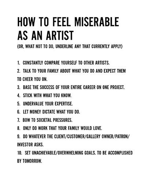 gaksdesigns:  How to feel miserable as an Artist.   I do all of these things. u_u;