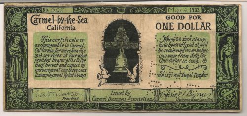 "(via Great Depression Scrip Soup Kitchen Dollar Carmel-By-The-Sea 1933 - ephemera)  This Depression-era scrip, up for bid on eBay, was issued on May 4, 1933, at the height of the Great Depression. The seller says, ""It was issued of all places in Carmel-by-the-Sea, today one of the wealthiest communities in America. It's a reminder of how bad it can get unless we do something today and how bad it was back in 1933."""