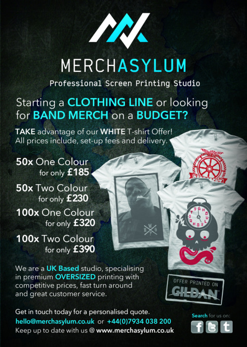 merchasylum:  Get in touch today to take advantage of our latest White t-shirt offer, it won't be around forever! hello@merchasylum.co.uk  This is a fantastic deal! People they are also fantastically good printers so GET ON IT!!!
