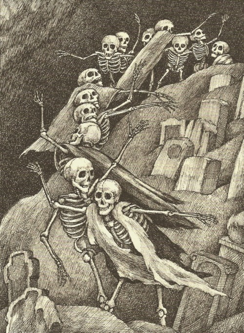 hello-zombie:  THE DANCE OF THE THIRTEEN SKELETONSIn a snow-enshrouded graveyardgripped by winter's bitter chill,not a single soul is stirring,all is silent, all is stilltill a distant bell tolls midnightand the spirits work their will.  For emerging from their coffins buried deep beneath the snow, thirteen bony apparitions now commence their spectral show, and they gather in the moonlight undulating as they go.  They shake their flimsy shoulders and they flex their fleshless knees and they nod their skulls in greeting in the penetrating breeze as they form an eerie circle near the gnarled and twisted trees.  They link their spindly fingers as they promenade around casting otherworldly shadows on the silver-mantled ground and their footfalls in the snowdrift make a soft, susurrous sound.  The thirteen grinning skeletons continue on their way as to strains of soundless music they begin to swing and sway and they circle ever faster in their ghastly roundelay.  Faster, faster ever faster and yet faster now they race, winding, whirling, ever swirling in the frenzy of their pace and they shimmer in the moonlight as they spin themselves through space. Then as quickly as it started  their nocturnal dance is done for the bell that is their signal loudly tolls the hour of one and they bow to one another  in their bony unison. Then they vanish to their coffins by their ghostly thoroughfare and the emptiness of silence once more fills the frosted air and the snows that mask their footprints show no sign that they were there. —Nightmares: Poems to Trouble Your Sleep by Jack Prelutsky, illustrated by Arnold Lobel