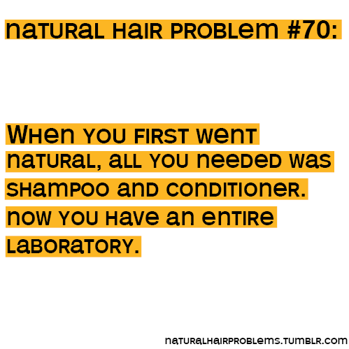 naturalhairproblems:  via shadesofinsane    hahaha…soo true!