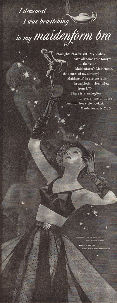I dreamed I was bewitching in my maidenform bra… 1952