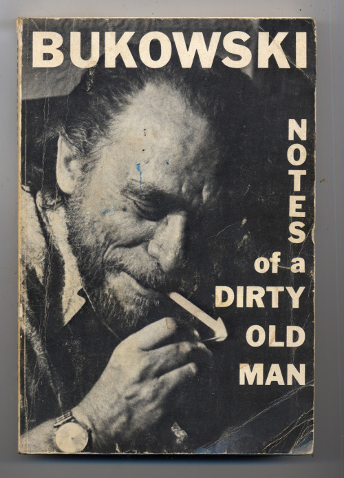 Charles Bukowski - Notes of a Dirty Old Man