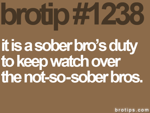 14-10-2011: It is a not-so-sober bro's duty to keep watch over the completely wasted bros.