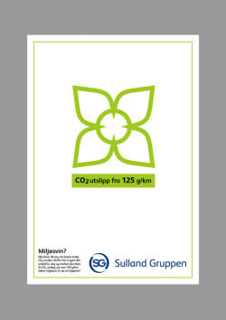 Eco-label Client: Sulland GruppenProduct: Eco-label and adWhere and when: 2007, Idé Trykk Eco label designed for one of Norway's largest privately owned car  companies. Sulland Gruppen wanted a green label that could be used for  all car brands to help teir clients focus on the environment while  buying a car. This project was designed as a part of my craft  certificate exam.