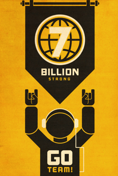 7 Billion Strong [Poster] - So this pale blue dot has 7 billion people now, that's pretty awesome I reckon. More Info