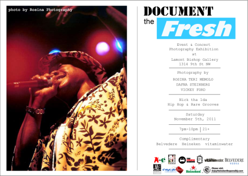 "Document the Fresh. LAMONT BISHOP. 1314 9th NW. Saturday November 5, 2011. You might have noticed I've been mentioning this exhibition Document The Fresh for a few months now. We had a ton of fun planning this show (& making up spoof names for it, ahem BWC). I know it will be a splendid night to venture out. But before the party, the trip has been a real kick down memory lane for me. I grew up in music and the arts, I booked the bands at Fort Reno (a DC institution STILL GOING) in high school and I've always found myself surrounded by artists of all genres. It was a logical progression that I would explore this love with a camera. I've been digging through the photo crates to unearth images from near and far, digital, negatives and chromes. I wish I could show them all.  DOCUMENT the Fresh features the works of three notable area photographers: Rosina ""Teri"" Memolo, Dafna Steinberg, and up-and-coming photographer Vickey Ford. The striking images that these talented photographers have shot will make for a truly unique show that will give attendees a ""backstage pass"" and ""front row"" look into a variety of events and concerts: big and small, in and out-of-state, that each has experienced. DOCUMENT the Fresh will transport exhibition goers back to these concerts, events in an environment that will surely tap all five senses.  Side note: A block down from Document the Fresh at 1226 9th ST NW, I added faces of my students shot by my students to the windows of an abandoned property. Make sure to give it a glance while you are in the neighborhood. The installation was part of a festival on called Art All Night/Nuit Blanche and the Students are from Words Beats and Life and the project was our contribution to JR's InsideOut Project. This assignment turned art installation is starting to take on a life of it's own and we are looking for more outdoor walls to adorn with our images. If you know of any developers or people/organizations with large abandoned properties that may be able to donate space, please forward. Sunday Panel:If your Saturday is already booked or just looking for somewhere to go on Sunday, November 6, is the DOCUMENT the Fresh panel discussion @ 3:00PM, same place, LAMONT BISHOP, 1314 9TH Street NW. Moderated by Risikat Okedeyi and free. Interview with me about Document the Fresh"
