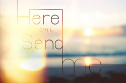 goditrustyou:  Lord, send me