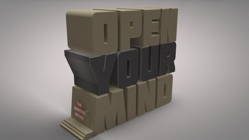 Open your mind (the monster within on the door). I made on Cinema 4d