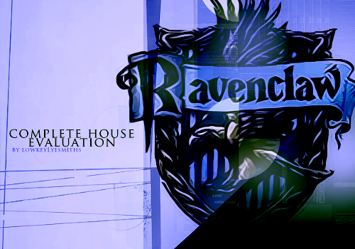 lowkeylyesmiths:  COMPLETE HOGWARTS HOUSE EVALUATION : 003. RAVENCLAW  G e n e r a l - P e r s o n a l i t y It is quite common for Ravenclaws to hide their true selves in public. This makes them quite the mystery to the untrained eye, a curious puzzle that some may want to figure out, and with good reason. Ravenclaw is the virtuoso of the houses in Hogwarts, as they are filled with those who excel in many intellectual and artistic aspects of life. Ravenclaws are incredibly focused in every sense of the word, as they focus on the details of whatever their passion may be, and they also see the big picture well enough to know they should focus on all parts of their lives in order to achieve success. Ravenclaws are observant and curious, often preferring to watch people from a distance, rather than interact.  P o s i t i v e - & - N e g a t i v e - T r a i t s The most positive trait of a Ravenclaw is very often their intellect. As well as general knowledge of most things, they also tend to specialize and focus their interests, and can become like walking encyclopedias of specific areas of study or hobbies. They can get lost in this world of their own curiosities, perfectly content to stay in their own mind. As well as this, Ravenclaws are often very easy to please, so long as they are alone. This is because they can please themselves, and they hold very high standards for others, as if they should be able to read their mind. So, when a person does not do as a Ravenclaw expects them to, they can become annoyed or bitter, thinking lower of the individual. They can be incredibly judgmental in this manner, though some more than others. Ravenclaws are fantastic at hiding their emotions, and can seem perfectly kind and sweet to you, when in all reality they do not care for you at all. Another trait of Ravenclaws that may be considered less than favourable is that though they are brilliant in designated areas, they can at times lack common or social sense.They do not understand very simple things at times, simply because they do not believe they have the time for them, nor do they care. They are just fine with this, but others around them may not be. C o m m o n - S t a r - S i g n s An incredibly common sign for a Ravenclaw is Virgo, as they both thrive for perfection and order. This doesn't mean they are control freaks or absolute nuts about having everything a certain way, they just are very independent in wanting things how they want it, and if it isn't that way, they can stress out easily. Sagittarius is very common among Ravenclaws as well, as they tend to be observant and imaginative. H o b b i e s The virtuoso aspect of Ravenclaws mean they have a wide array of hobbies quite often, though they tend toward things that challenge their mind, rather than athletic ventures. This means they enjoy writing, fiction or non-fiction, reading, drawing or other forms of design, and musical instruments, that being only a taste. A gentler Ravenclaw may also enjoy caring for animals. F r i e n d s h i p s Ravenclaws make as good as friends as any, and can be loyal in their friendships. However, if you are looking for someone jumping at any and all opportunities to spend time with you or have fun in big groups, then you are not looking for a Ravenclaw. They feel uncomfortable in large crowds, and much prefer to have a few close friends, ones that enhance them mentally and challenge them to be better. They may find most of their friends in their field of work or study, as then they feel more relaxed as if they have more in common with an individual. They are not ones to start fights or cause drama, they just enjoy having a few people to rely on when need be, and lend a helping hand for if they have to. I n t i m a t e - R e l a t i o n s h i p s Getting a Ravenclaw into a relationship can be a difficult task, as they are not the romantic types. Before they think about diving into a relationship, they will often weigh their options of whether or not one will fit into their life, or whether or not the person fits into their mold of what they have mapped out for themselves. They are strict in this tactic, so much so that their evaluation for lovers is only beaten by Slytherins. If a Ravenclaw finds you worthy of their time, they may not be very affectionate at first, but you must give them time to warm their heart and believe you are part of them, and as this progresses they will become sweeter with you, and airy in their love. T y p o l o g y The average typology for a Ravenclaw is INTP (Introvert-Intuitive-Thinking-Perceptive). This varies for everyone, of course, but by nature Ravenclaws are quiet, watching things and thinking over what they mean and how they work, rather than jumping right into the action.  A b n o r m a l - P s y c h o l o g y Note: This section of the analysis is not diagnosis, just a common observation. Do not take it as a diagnosis, nor ask me to diagnose you. If you believe you may have a disorder of some kind and are concerned about it, please seek a professional. Ravenclaws can be rigid perfectionists, and need everything to be a certain way, almost to the point of obsessive compulsion. In fact, many of them may think if they don't do something they way they believe it should be done, something terrible and life-altering could happen. They also can have very eccentric or strange ways of thinking compared to their more social counterparts, as they rarely give into peer pressure, and therefore express themselves as they see fit, though this is in no way a fault. The more feeling Ravenclaw may be prone to depression, as they feel they are cut off from the world, not seeing that it is in their nature to be independent and that they are happy this way, so instead they think there is something wrong with them and they divulge into sadness. Often they do not know how to remedy this themselves, so if you are close friends with a Ravenclaw and they seem down, it is best to reassure them they are a unique and beautiful soul. Other than friends, the outlets they may use to cure their depression are other worlds, such as novels or movies. R e l i g i o u s - V i e w s Ravenclaws often can one of two extremes with religious views, the first being that they can be incredibly and deeply spiritual. This can be for any religion of course, though they tend to lean toward ones that involve the universe as a whole, rather than one all powerful God, as that idea to them seems highly unlikely. The other path a Ravenclaw often goes down is that of science, believing everything happens due to actions and reactions, that there is no higher power, and that the Earth is the way it is due to science, and we can easily find ways to explain everything in the world if we try.  P o l i t i c a l - V i e w s Though they are not usually outspoken, Ravenclaws adore debate. They love the idea of an intellectual back and forth firing contest, to see what others think compared to what they do. They will not talk to extremists about things who are ignorant in their ways, but want a mature, intelligent conversation about what is going on in the world. If you give this to them, they will be very pleased in having talked to you, and it is people like you that give them a spark of interest in the world of politics, not politicians.  C a r e e r s Common career and occupational choices among Ravenclaws are those in which they can enrich themselves while keeping others informed. The more social Ravenclaw may tend toward psychiatry or psychology, counseling, or teaching. The more logically driven one may tend toward forensic sciences, mathematics or architecture. Many Ravenclaws also adore the world of literature,  and enjoy writing of all kinds. I d e a l - E n v i r o n m e n t The ideal environment for a Ravenclaw is one where they feel like they are being productive, because if they are not working, they feel as though they are wasting their mind, and are therefore useless. They like challenges, and they like to feel like they are always going. Literally speaking, an environment which a Ravenclaw may like is on the chillier or moderate side, with little to no rain, as they feel the clouds of storms can cloud their thinking as well. S e l f - P e r c e p t i o n Ravenclaws often see themselves as the unique minds of the world, and have complete confidence in their individuality. They see themselves as somewhat superior to others, but are often kind about it and try not to boast about their own accomplishments. They seem themselves as success in the making. L i f e - M i s s i o n The life of a Ravenclaw is their mission, they want to spread the words and images of their mind, show all that could be, and add more colour to the world.