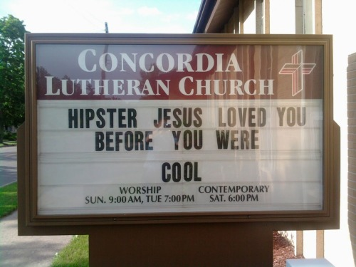 Hipsters, Jesus loved you before you were cool