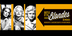 missavagardner:   TCM'S Battle of The BlondesA chance for all dedicated film watchers to look, observe, enjoy and then decide which of the famous movie blondes you most prefer: Marilyn or Jayne, Ursula or Brigitte, our cover girl Diana (as in Dors) or Grace-who-became-a-Princess (pictured on right), maybe European-born Marlene or New York native Mae. We'll be specifically calling attention to 18 famous movie towheads throughout November — each and every one a blonde bombshell known to have bewitched and dazzled moviegoers, some because they sizzled like Lana or tantalized like Veronica-with-her-peek-a-boobang, others because they made us laugh as did Judy (as in Holliday) and Carole (as in Lombard).Mondays & Wednesdays of November     Words can not discribe how excited I am!