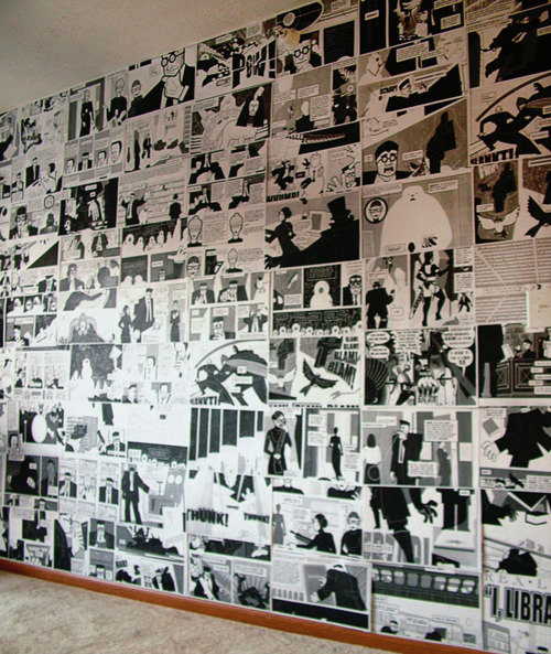 COMIC STRIP WALLPAPER You can actually use recycled comic book pages or, have it photocopied for a uniform black & white effect. This could add drama into any space and can save you money from buying the usual wallpaper.   from : http://www.auntpeaches.com/2011/10/rebeccas-comic-book-bathroom.html